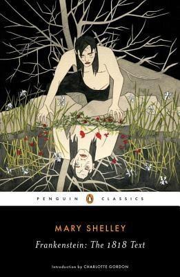 Frankenstein; or, The Modern Prometheus